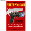The New Paradigm of Police Firearms Training